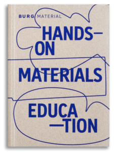 Burg Material –Hands-on Materials Education, 2021